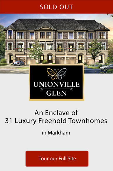 SOLD OUT. Unionville Glen. An enclave of 31 Luxury Freehold Townhomes in Markham. Tour our Full Site
